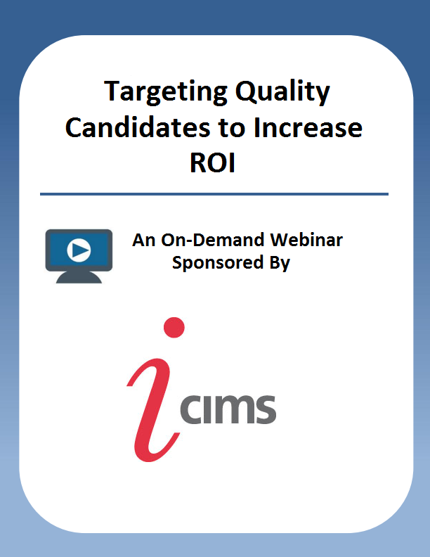Targeting Quality Candidates to Increase ROI