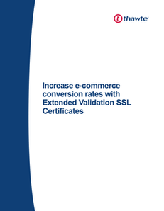 Increase e-commerce conversion rates with Extended Validation SSL Certificates