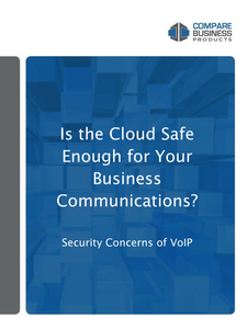 Is the Cloud Safe Enough for Your Business Communications?