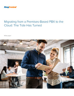 Migrating from a Premises-Based PBX to the Cloud: The Tide Has Turned