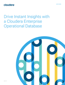 Drive Instant Insights with a Cloudera Enterprise Operational Database