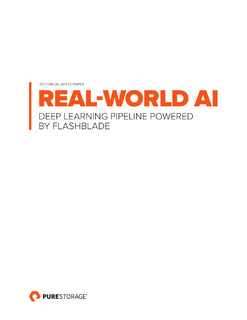Real World AI: Deep Learning Pipeline Powered by FlashBlade