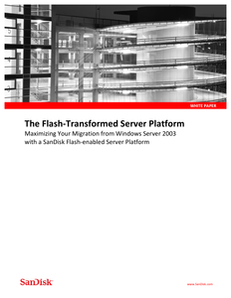 Maximize MS Server 2003 Migrations with SanDisk Flash