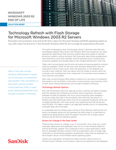 Technology Refresh with Flash Storage for MS Windows 2003 R2 Servers