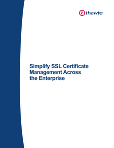 Simplify SSL Certificate Management Across the Enterprise