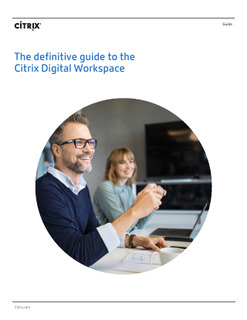 The definitive guide to the Citrix Digital Workspace