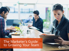 The Marketer's Guide to Growing Your Team