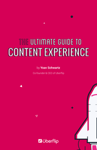 The Ultimate Guide to Content Experience