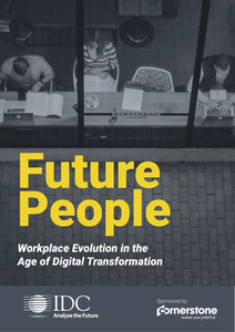 Future People: Workplace Evolution in the Age of Digital Transformation