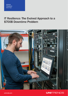 IT Resilience: The Evolved Approach to a $700B Downtime Problem