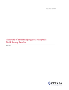 The State of Streaming Big Data Analytics: 2014 Survey Results