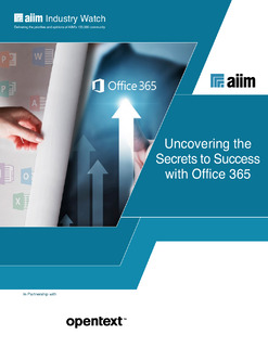 AIIM Industry Watch: Uncovering the Secrets to Success with Office 365