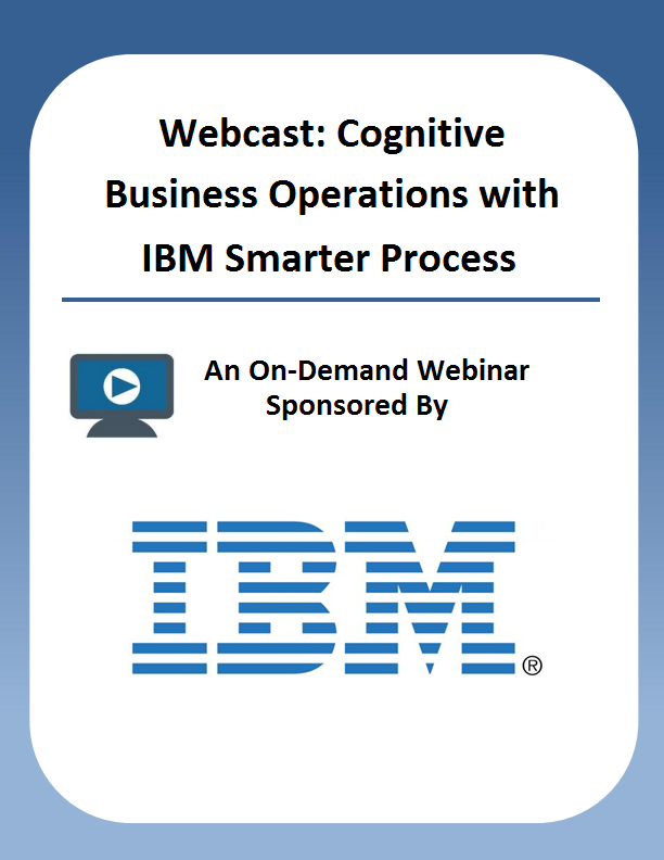 Webcast: Cognitive Business Operations with IBM Smarter Process