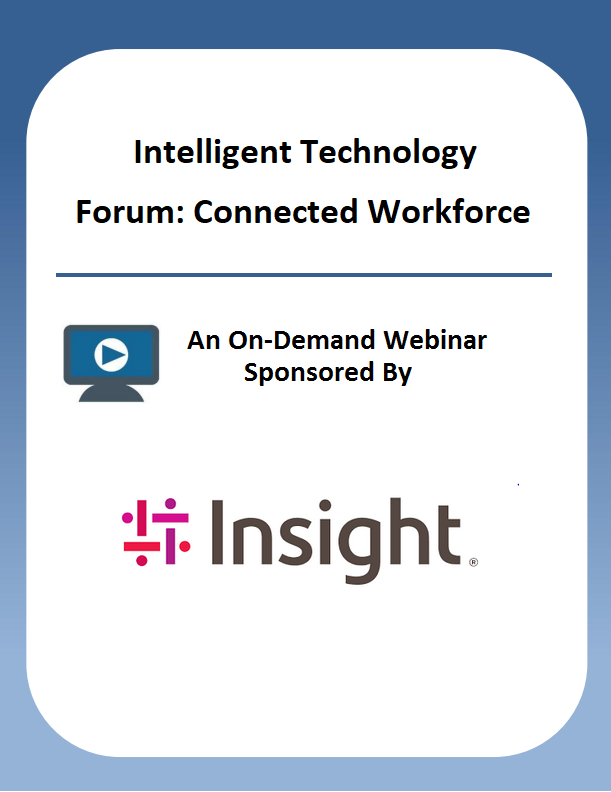 Intelligent Technology Forum: Connected Workforce