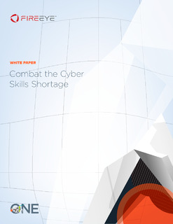 Combat the Cyber Skills Shortage: Adopt strategies to mitigate the risk of a successful attack