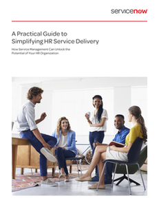 A Practical Guide to Simplifying HR Service Delivery