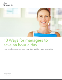 10 Ways for Managers to Save an Hour a Day