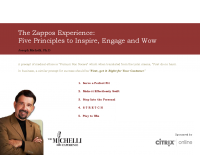 The Zappos Experience: Five Principles to Inspire, Engage and Wow