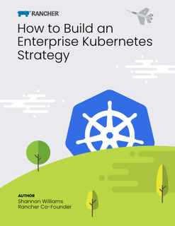How to Build an Enterprise Kubernetes Strategy