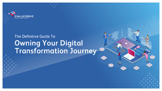 The Definitive Guide To Owning Your Digital Transformation Journey