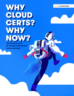 Why Cloud Certs, Why Now? | ACG eBook