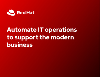 Automate IT Operations To Support The Modern Business