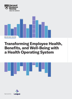 Transforming Employee Health, Benefits, and Well-Being with a Health Operating System