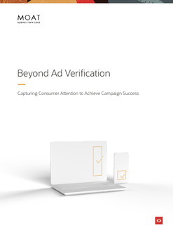 Beyond Ad Verification: Capturing Consumer Attention to Achieve Campaign Success