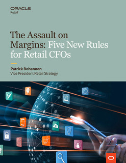 The Assault on Margins: Five New Rules for Retail CFOs
