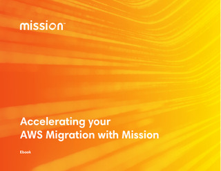 Accelerating Your AWS Migration