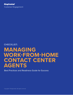 Managing Work-from-Home Contact Center Agents