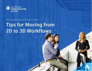 Tips for Moving from 2D to 3D workflows