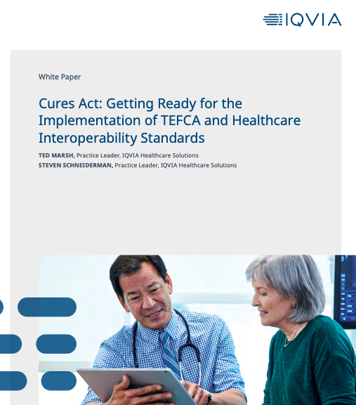Cures Act: Getting Ready for the Implementation of TEFCA and Healthcare Interoperability Standards