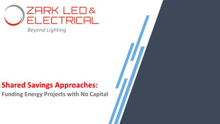 Shared Savings Approaches: Funding Energy Projects with No Capital