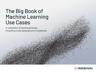 The Big Book of Machine Learning Use Cases