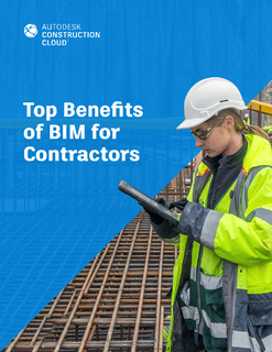 Top Benefits of BIM for Contractors
