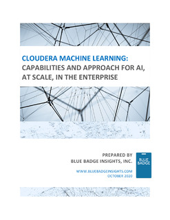Cloudera Machine Learning: Capabilities And Approach for AI, at Scale, In The Enterprise