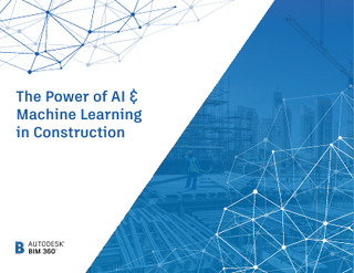 The Power of AI & Machine Learning in Construction