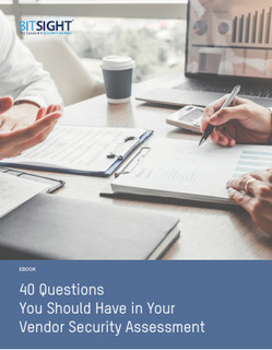 40 Questions You Should Have in Your Vendor Security Assessment
