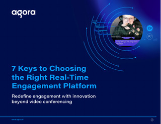 7 Keys to Choosing Right Real-Time Engagement Platform