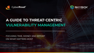 A Guide to Threat-Centric Vulnerability Management