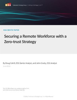 ESG Report: Securing a remote workforce with a zero-trust strategy