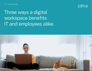 IT + Remote Work: Three ways a digital workspace benefits IT and employees alike