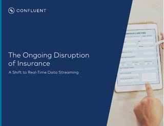 The Ongoing Disruption of Insurance: A Shift To Real-Time Data Streaming