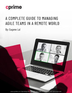 A Complete Guide to Managing Agile Teams in a Remote World