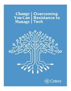 Change You Can Manage – Overcoming Resistance to Tech