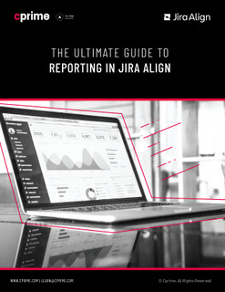The Ultimate Guide to Reporting in Jira Align
