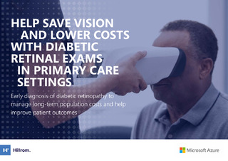 Help Save Vision and Lower Costs with Diabetic Retinal Exams in Primary Care Settings