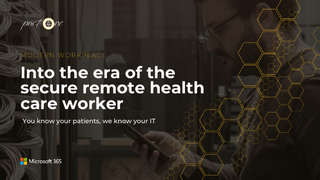 Into the Era of the Secure Remote Health Care Worker