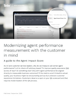 Modernizing Contact Center Agent Performance Measurement With the Customer in Mind